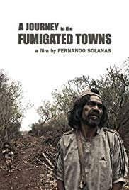 A Journey to the Fumigated Towns (2018)