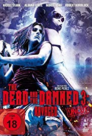 The Dead and the Damned 3: Ravaged (2018)