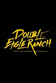 Double Eagle Ranch (2018)