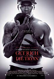 Get Rich or Die Tryin' (2005)