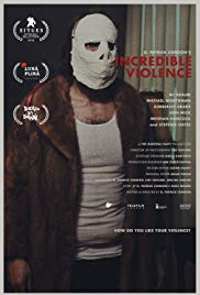 Incredible Violence (2018)