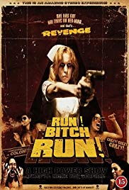 Run! Bitch Run! (2009)