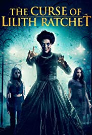 The Curse of Lilith Ratchet (2018)