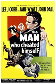 The Man Who Cheated Himself (1950)