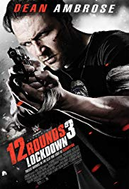 12 Rounds 3: Lockdown (2015)