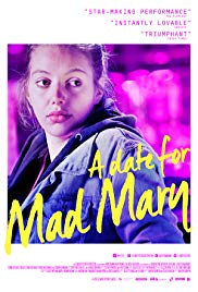 A Date for Mad Mary (2016)