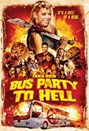 Bus Party to Hell (2017)