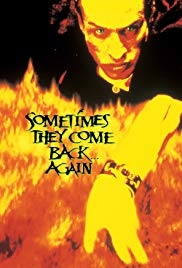 Sometimes They Come Back… Again (1996)