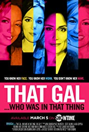 That Gal… Who Was in That Thing: That Guy 2 (2015)
