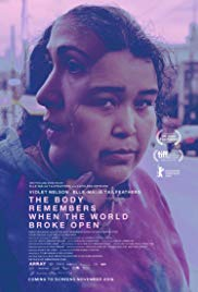 The Body Remembers When the World Broke Open (2019)