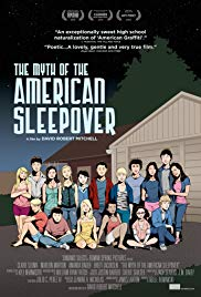 The Myth of the American Sleepover (2010)