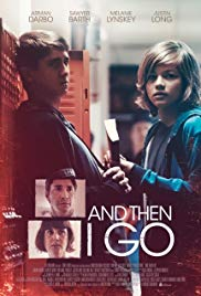 And Then I Go (2017)