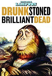 Drunk Stoned Brilliant Dead: The Story of the National Lampoon (2015)