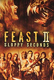 Feast II: Sloppy Seconds (2008)