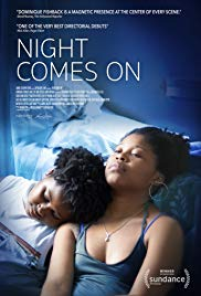 Night Comes On (2018)