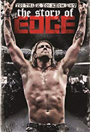 WWE: You Think You Know Me – The Story of Edge (2012)