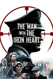 The Man with the Iron Heart (2017)